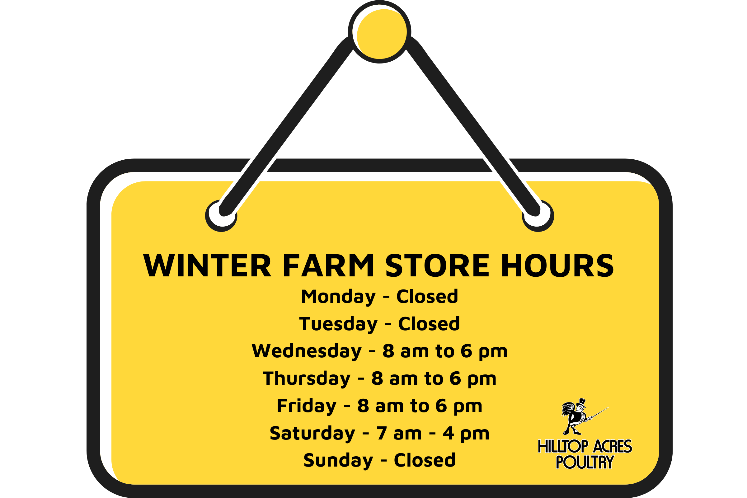 WINTER FARM STORE HOURS at Hilltop Acres Poultry